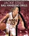 Jackie Stiles' Ball Handling Drills DVD